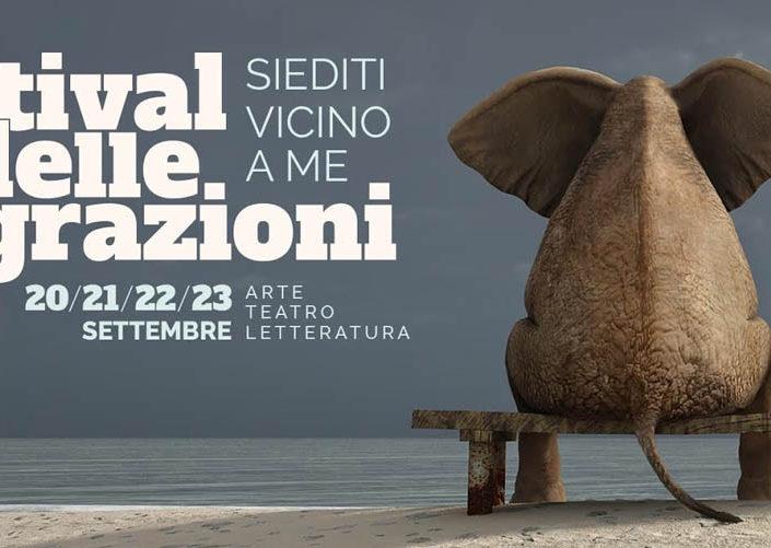 """<font size=""""4""""><strong>al via il FESTIVAL DELLE MIGRAZIONI - SIEDITI VICINO A ME!"""