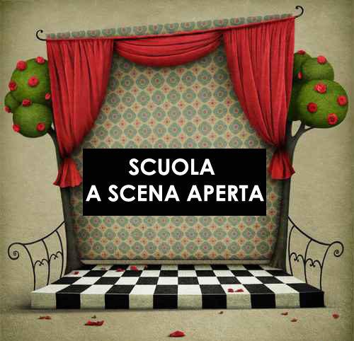 "<font size=""4""><strong>SCUOLA A SCENA APERTA"