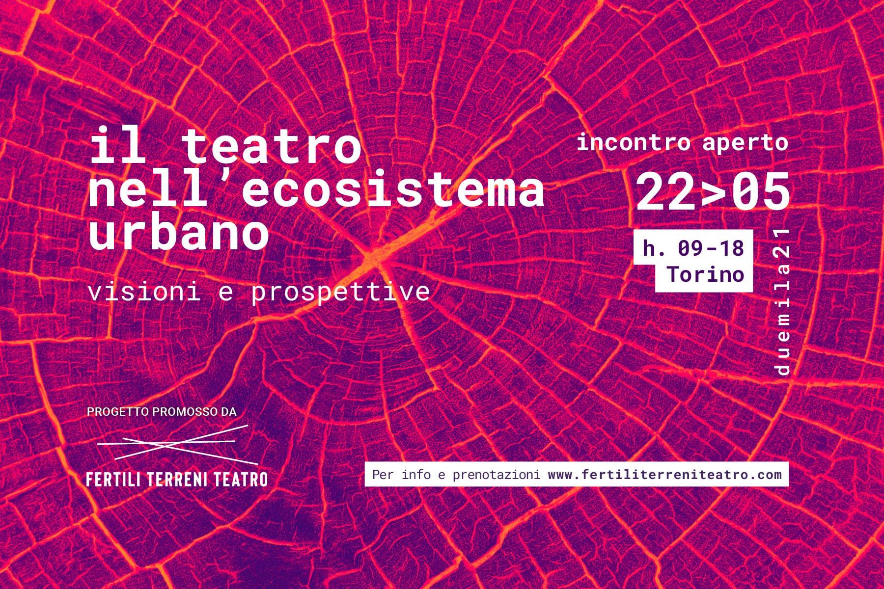"""<font size=""""4""""><strong> il teatro nell'ecosistema urbano - incontro aperto il 22 maggio"""